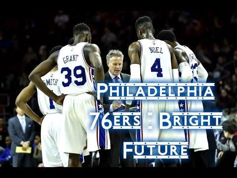 Philadelphia 76ers - Bright Future - 2016 Mix