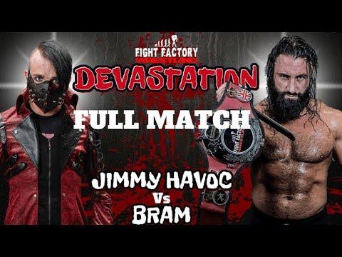 [FULL MATCH] OVER 18'S WARNING Jimmy Havoc Vs Bram - Fight Factory Wrestling Devastation thumbnail