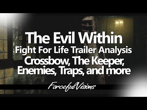 The Evil Within 'Fight For Life' Trailer Analysis - The Haunted, Traps, Crossbow, The Keeper & More