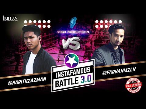 Harith Zazman vs. Farhan Mazlan (Full Version) | Instafamous Battle 3.0