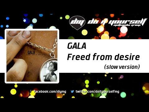 Клип Gala - Freed from Desire (Slow Version)