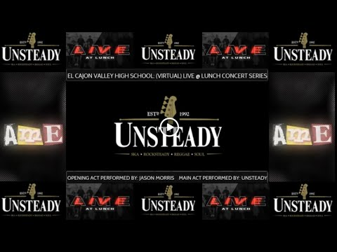 El Cajon Valley High School: (Virtual) Live @ Lunch Concert Series- Featuring (Unsteady)