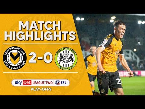 Newport Forest Green Goals And Highlights
