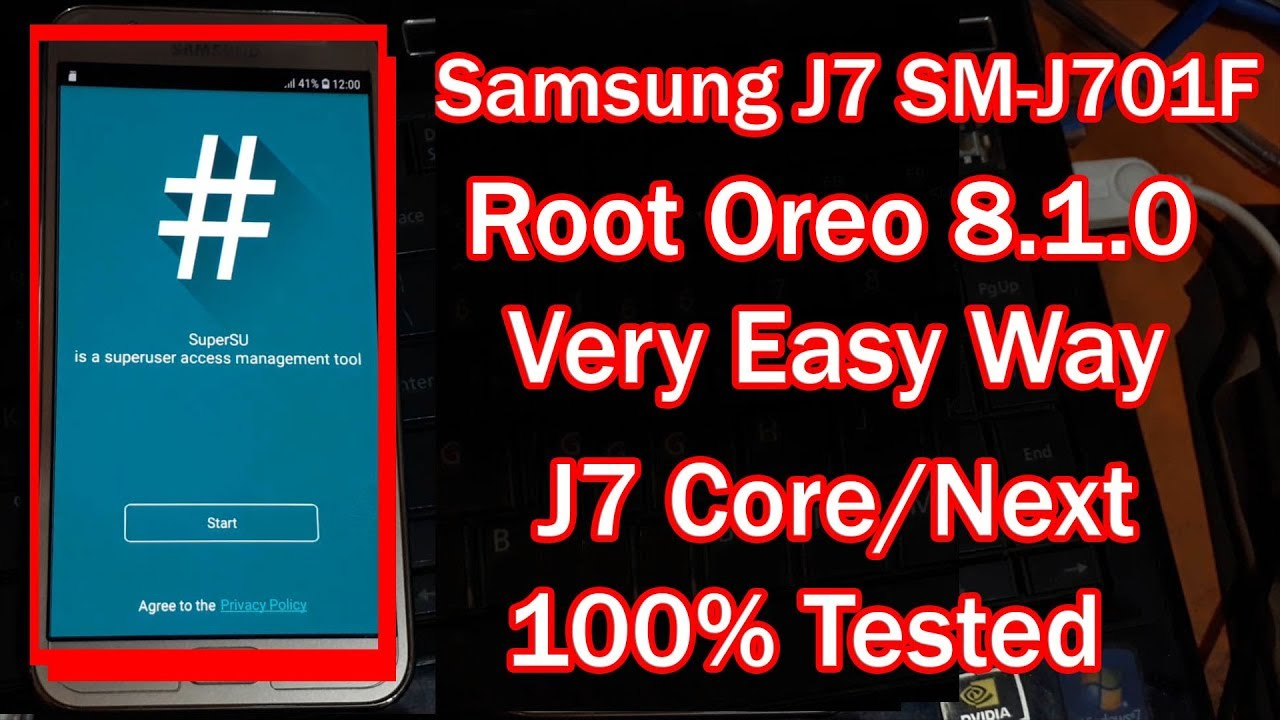 How To Root Samsung J7 (SM-J701F) Next/Core Oreo 8 1 0 | 100% Tested |