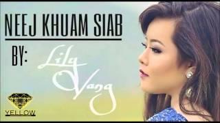 Neej Khuam Siab- Lily Vang (full Version)
