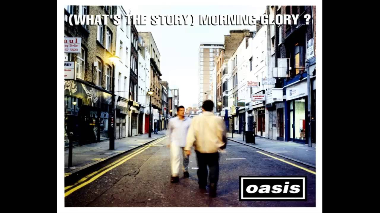 Oasis - (What's The Story) Morning Glory? - 1995 (FULL ... Oasis Whats The Story Morning Glory