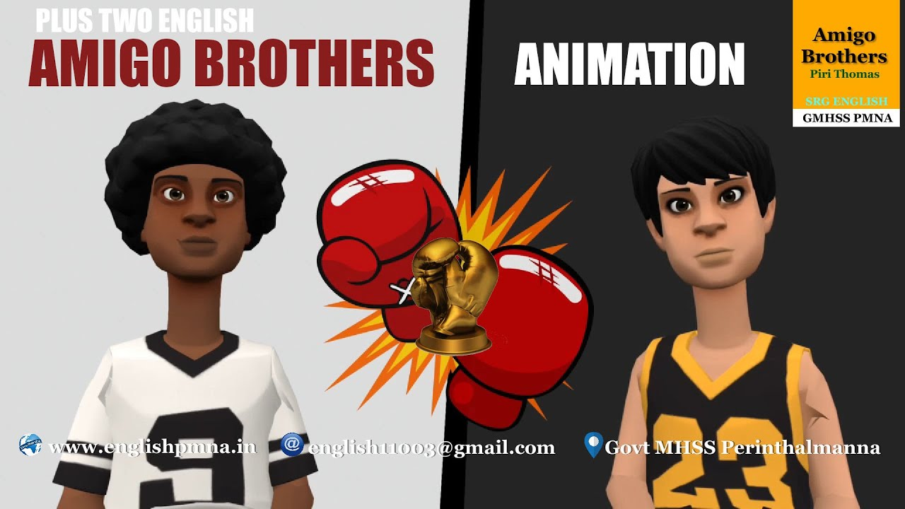 Amigo Brothers | Animation | Part 1 | Plus Two English ...