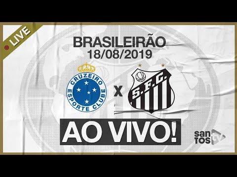 AO VIVO: CRUZEIRO X SANTOS | NARRAÇÃO | BRASILEIRÃO (18/08/19)