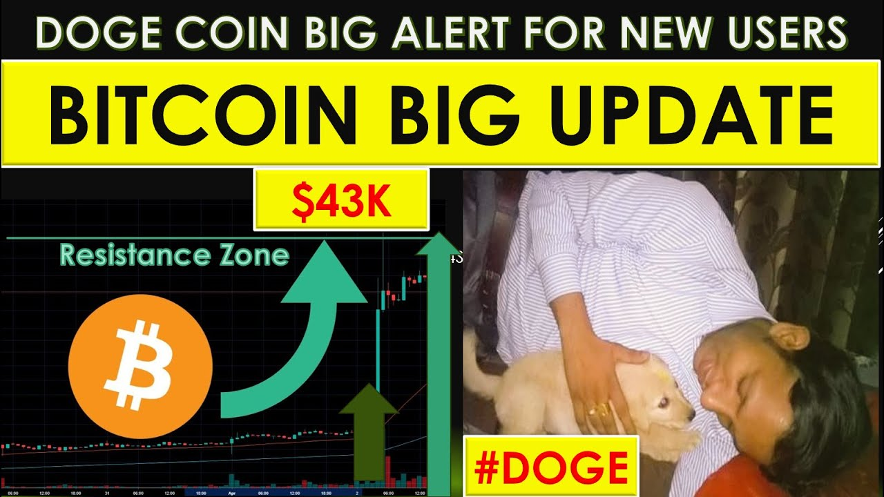 Bitcoin is ready to explode, again history will repeat - Doge coin big update