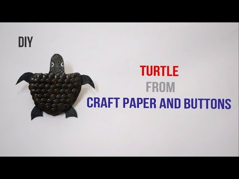 Turtle from craft paper and buttons ||Creative Indian Arts|| #52