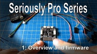 (1/9) Seriously Pro F3 (SP3) Series - Overview and firmware installation
