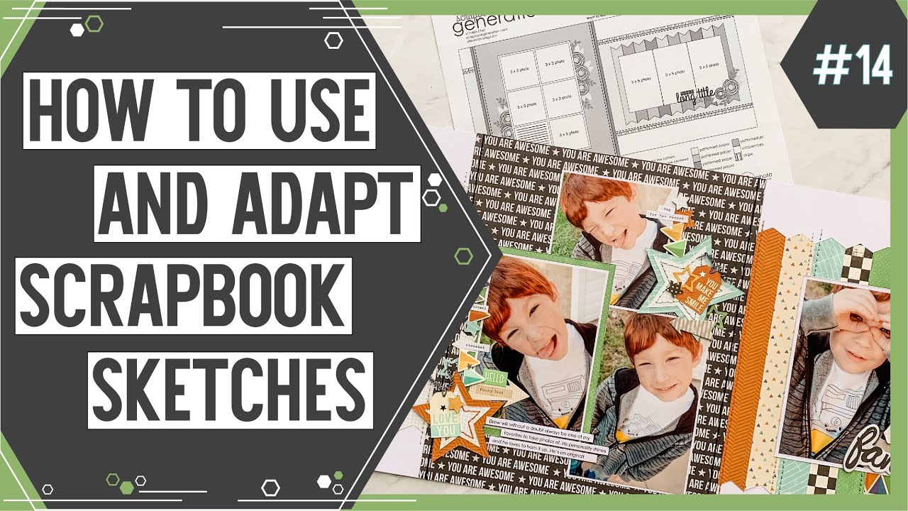 Learn How to Use and Adapt Scrapbook Sketches | YouTube Video #14