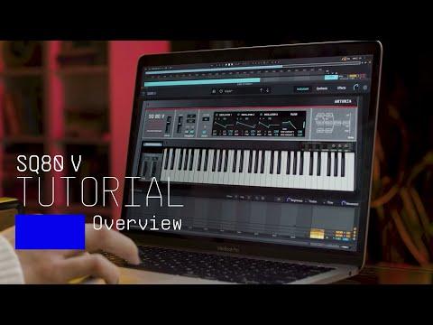 Tutorials  SQ80 V - Overview