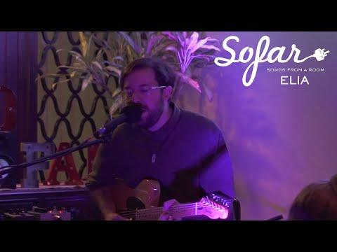ELIA - Vacío | Sofar Guayaquil