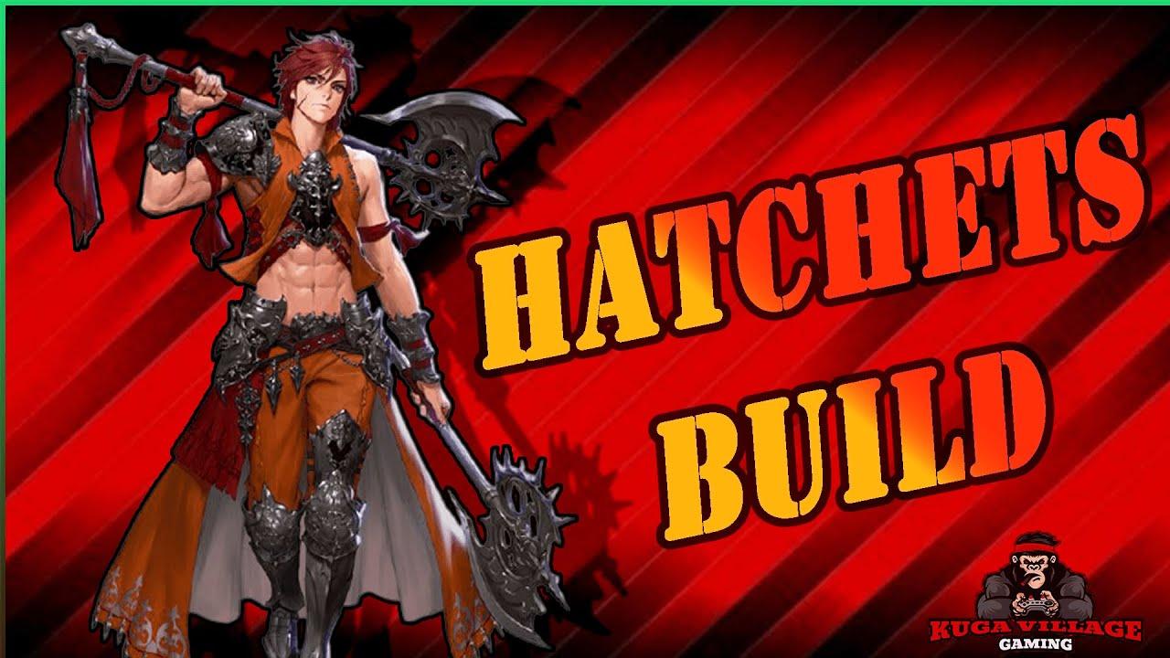 Hướng dẫn chơi Hatchets đầu game-Critical Build (Dream of the Strong)