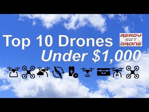 Top 10 Drones Under $1,000
