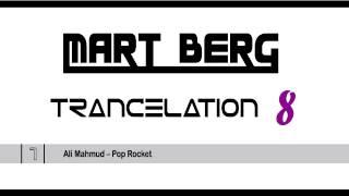 TRANCELATION #008 [HQ] Trance CLUB MIX 2012 (Tech-/Hard-/Uplifting-) :: mixed by DJ Mart Berg