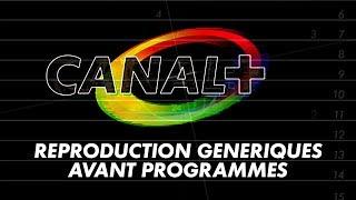 Canal Plus - Reproduction Génériques Avant Programmes - 1984/1992 à 1995