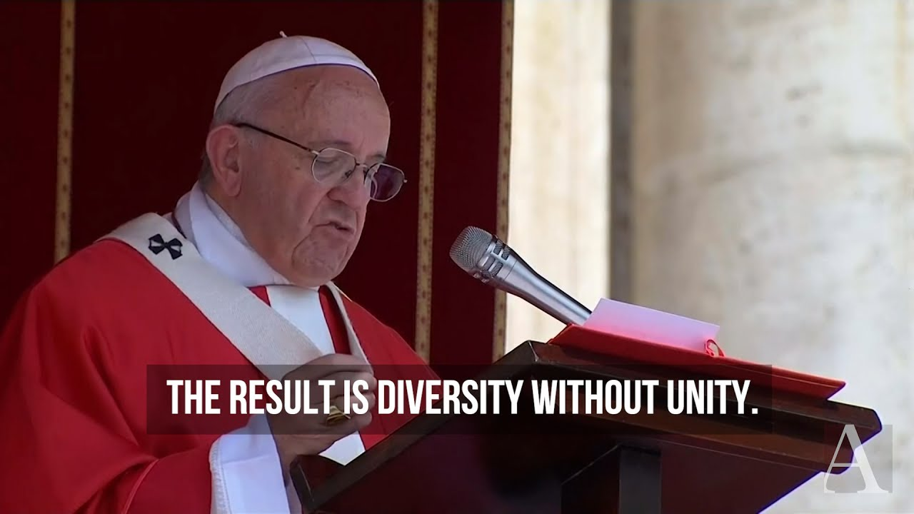 In his Pentecost homily, Pope Francis asks Christians to reject ...