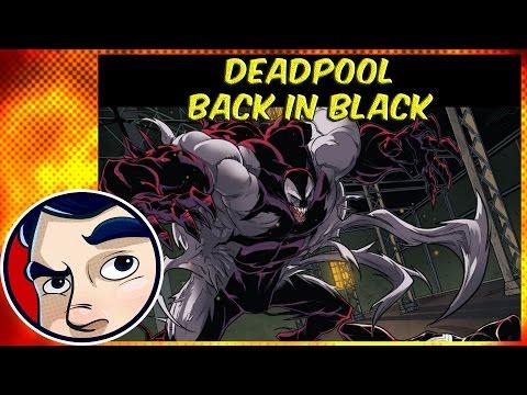 Deadpool Gets Venom Symbiote Back in Black - Complete Story