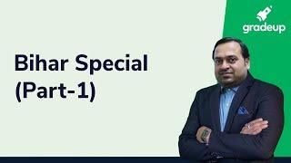 BPSC PCS 2019: Bihar Special GK (Part - 1) with Abhishek Ajay Singh