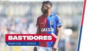 BASTIDORES l PARANÁ CLUBE 1x1 BOTAFOGO-RJ