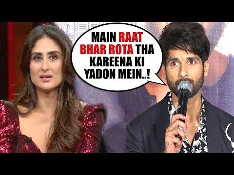 KABIR SINGH Actor Shahid Kapoor EMOTIONAL Reaction On Break Up With Kareena Kapoor