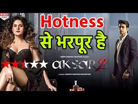 Zareen और Gautam की Aksar 2 निकली Hotness से भरपूर  Must Watch