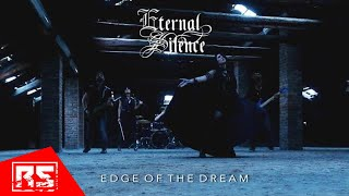 ETERNAL SILENCE – Edge of the Dream (Official Music Video)