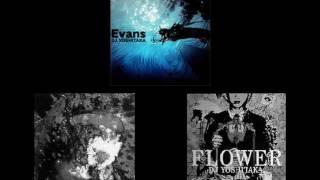 Evans-ALBIDA-FLOWER [DJ YOSHITAKA]