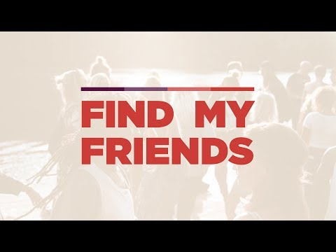 Find My Friends (Week 1): Locate A Friend