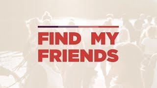 Find My Friends (Week 1): Locate A Friend
