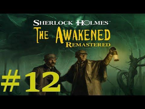 Sherlock Holmes: The Awakened Remastered Walkthrough part 12 |