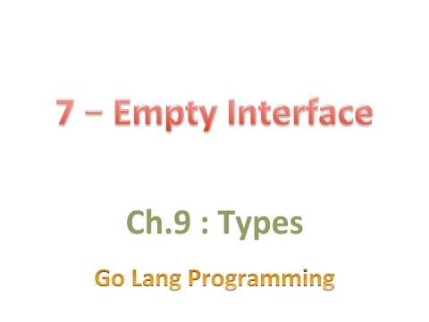 09 07 - Empty Interface