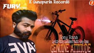 #latest_Song_2019 Genuine Attitude || Sony Rana || Vicky Ludhianvi ||Full Song || New HD Song 2019