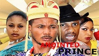 Anointed prince -  Nigeria Nollywood movie