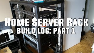 Home Server Rack - Build Log: Part 1