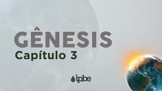 Gênesis: 3   Rev Rennan Dias