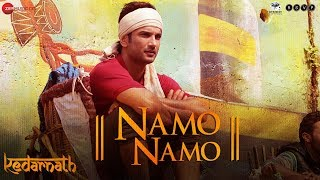 Namo Namo (Video Song) | Kedarnath (2018)