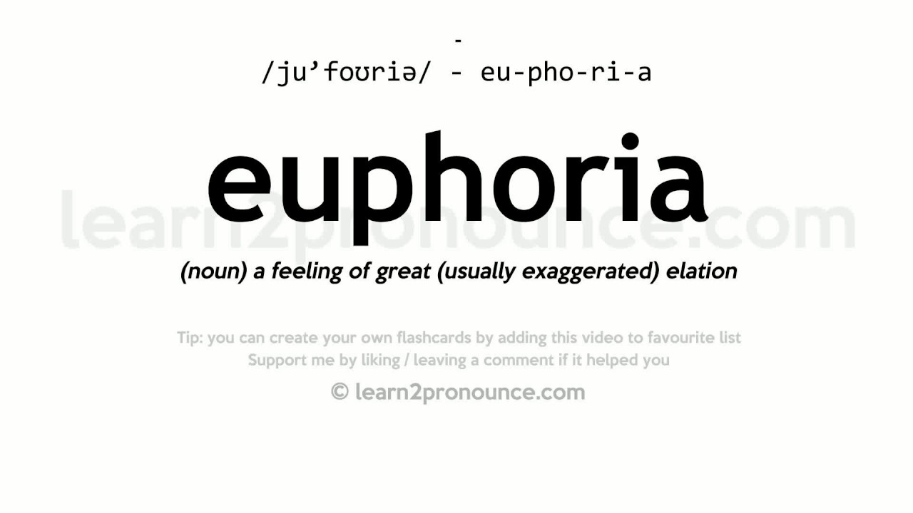 Elegant Euphoria Pronunciation And Definition