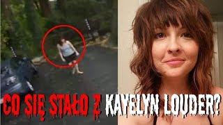 Tajemnicze zniknięcie Kayelyn Louder uchwycone na nagraniu