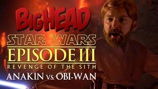 BigHead Star Wars Parody | Anakin vs. Obi-Wan - Lowcarbcomedy