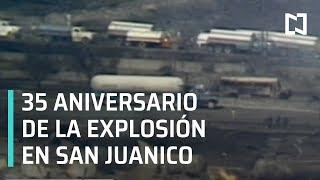 35 aniversario de la explosión en San Juanico - Las Noticias