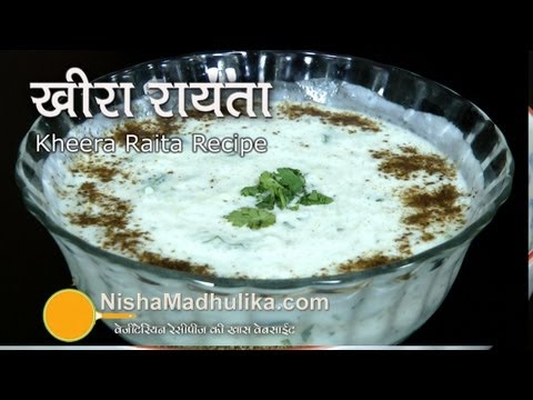 Kheera Raita Recipe - Cucumber Raita Recipe