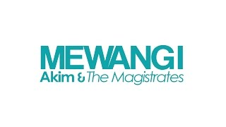 Video Lirik Mewangi - Akim & The Magistrates