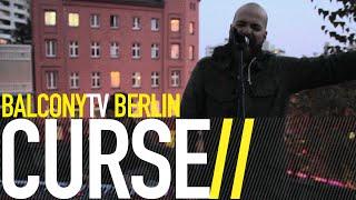 CURSE - WIR BRAUCHEN NUR UNS (BalconyTV)