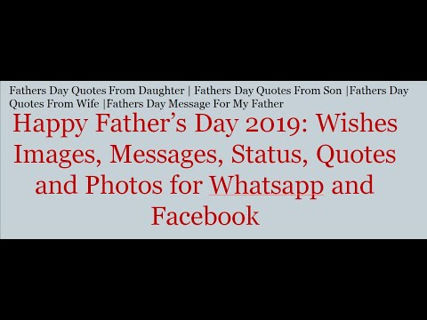 Happy Fathers Day 2019 Wishes Messages Status Quotes And Photos For Whatsapp And Facebook