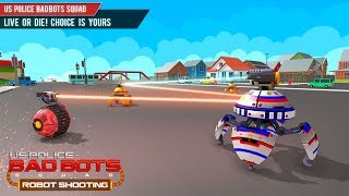 US Police Bad Bots Squad – Robot  Shooting  Game