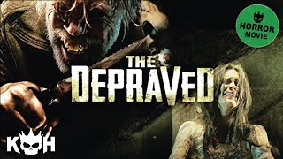 The Depraved | Full Horror Movie