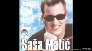 Sasa Matic - Nevera - (Audio 2002)